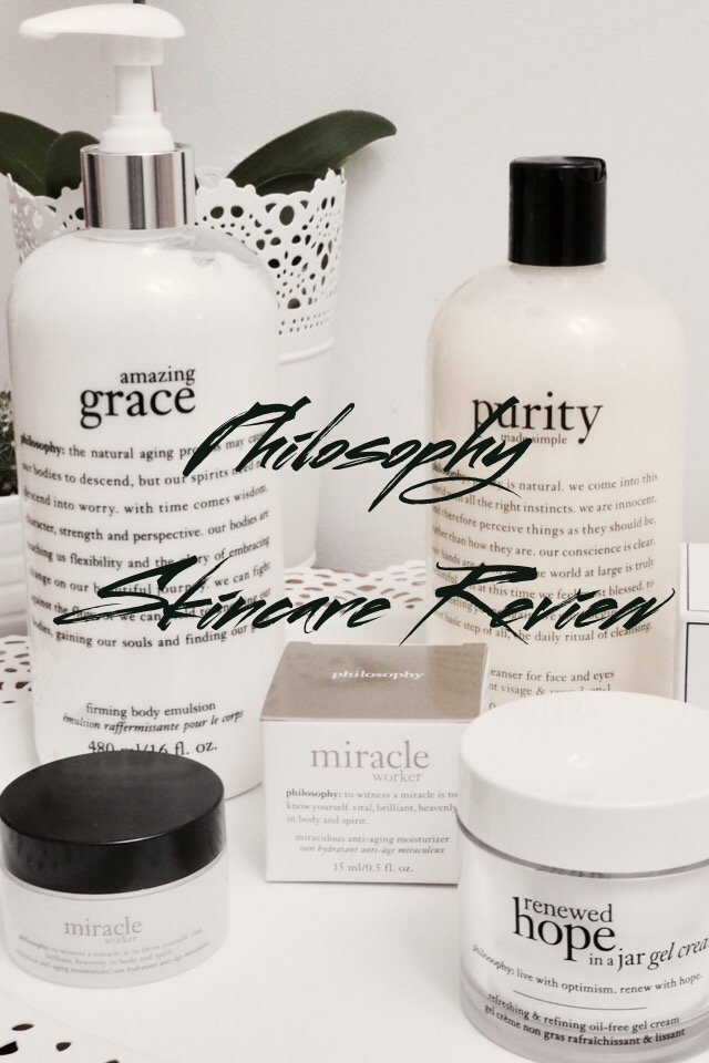 Philosophy Skincare Review- Purity 3 in 1 cleanser, Renewed Hope in a Jar, Miracle Worker and Amazing Grace pinnable image