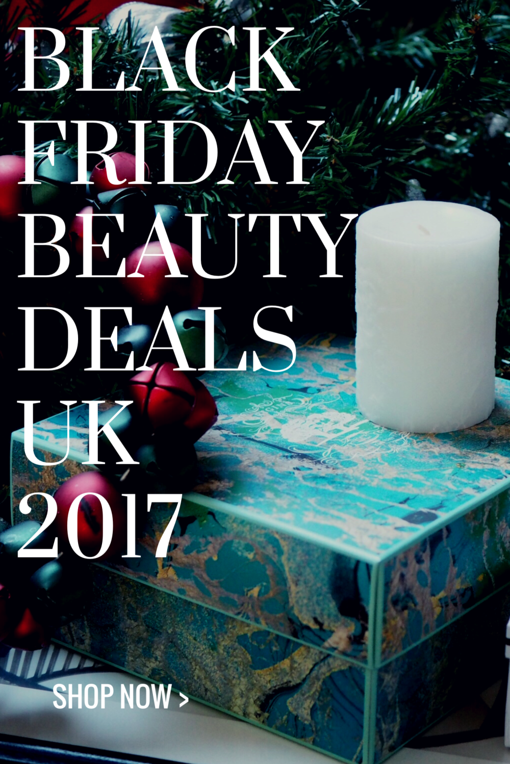 Black Friday Beauty Offers U.K. 2017- pinnable graphic of christmas presents
